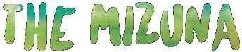 The Mizuna