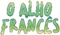 O alho francês