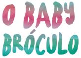 O Baby bróculo